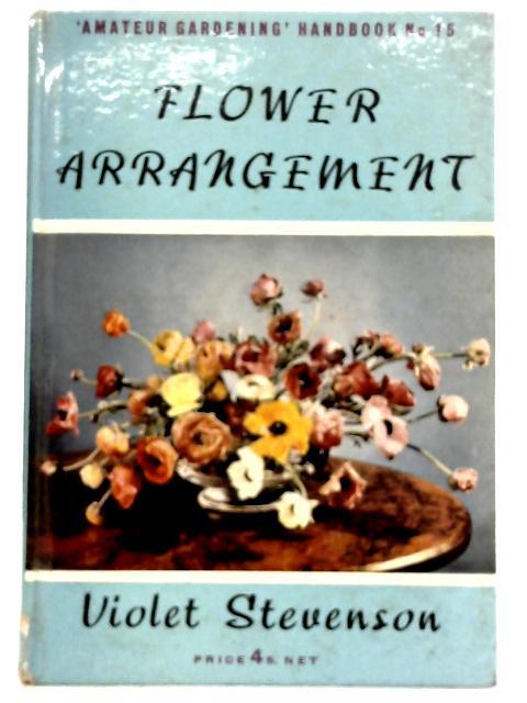 Flower Arrangement By Violet Stevenson