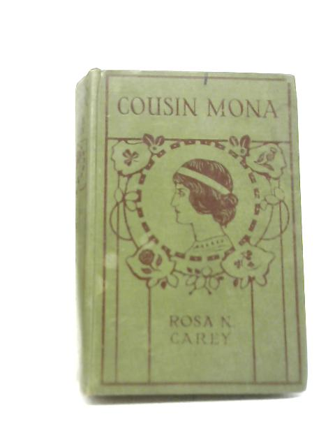 Cousin Mona By Rosa N Carey