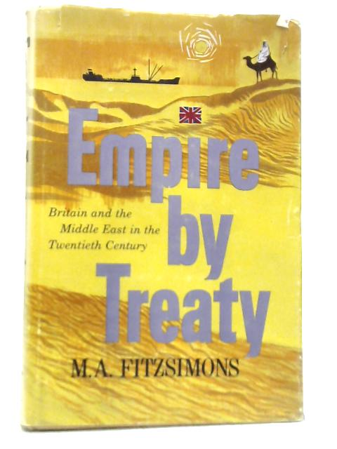 Empire by Treaty By Matthew Anthony Fitzsimons