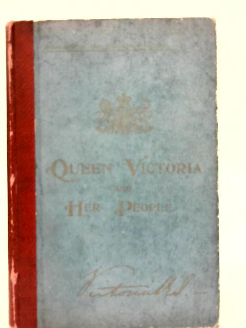 Queen Victoria and Her People By Rev. C. S. Dawe