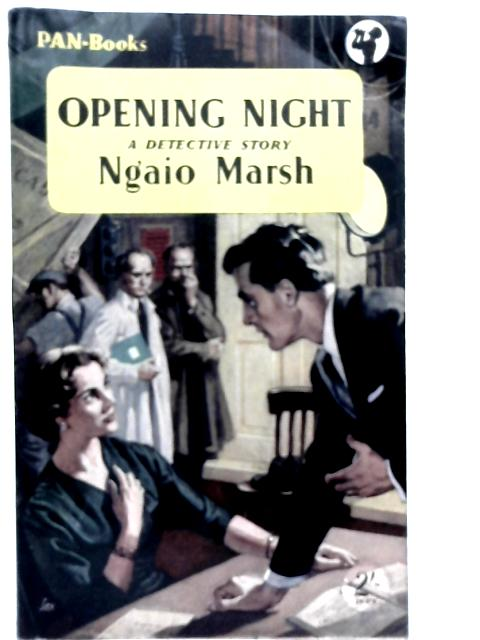 Opening Night By Ngaio Marsh