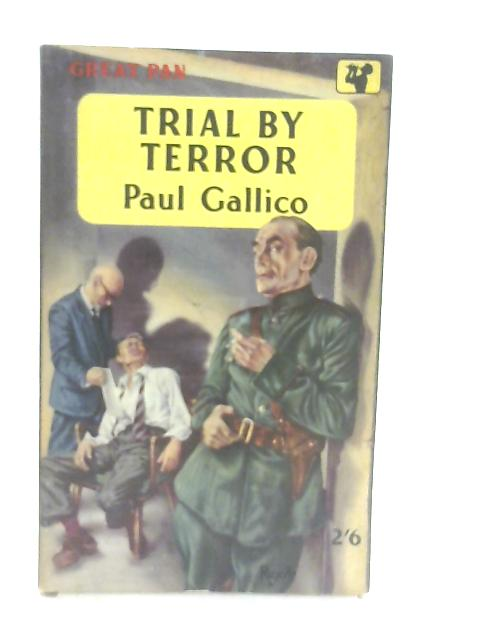 Trial By Terror By Gallico, Paul