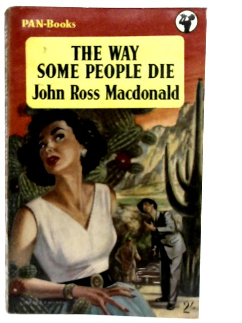 The Way Some People Die. By John Ross MacDonald