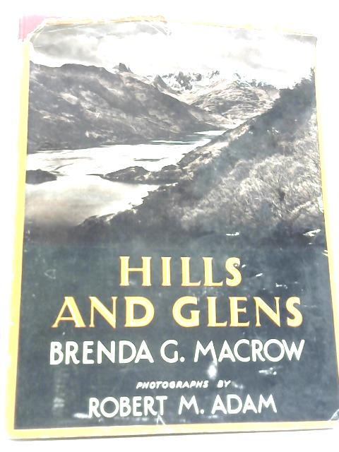 Hills and Glens By Brenda G. Macrow