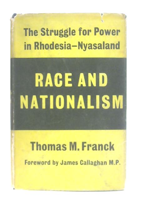 Race and Nationalism By Thomas M. Franck
