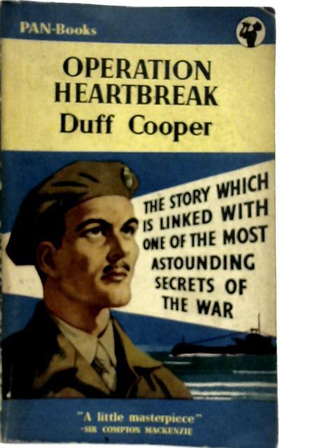 Operation Heartbreak By Duff Cooper