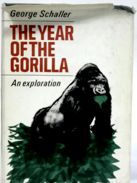 The Year of the Gorilla. By George B Schaller