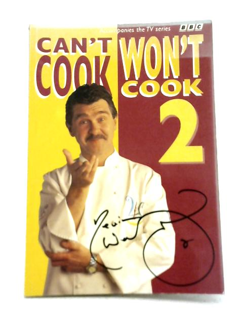 """""""Can't Cook, Won't Cook"""" 2 By Kevin Woodford"""