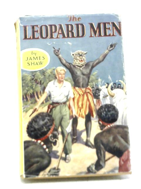 The Leopard Men By James Shaw