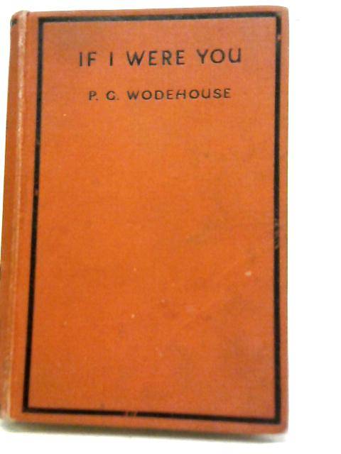 If I were You By P. G. Wodehouse