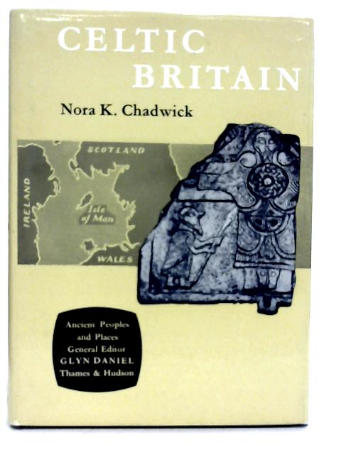 Celtic Britain By N Chadwick