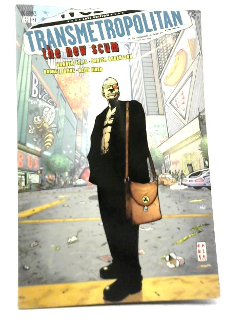 Transmetropolitan The New Scum By Unstated