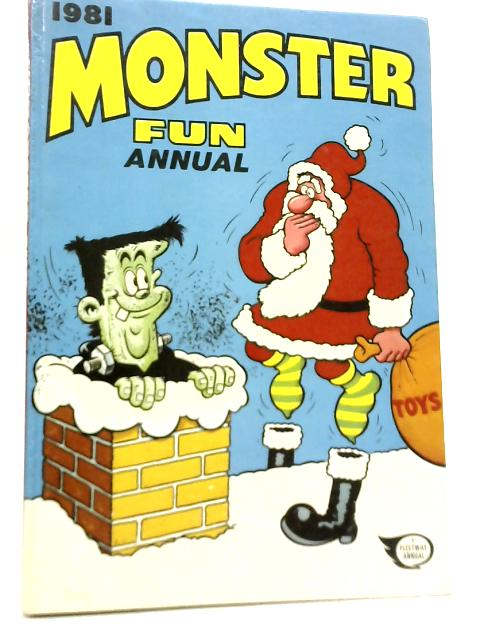 Monster Fun Annual 1981 By Unstated