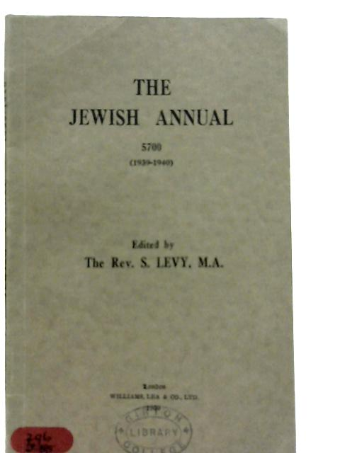 The Jewish Annual 5700 By S. Levy