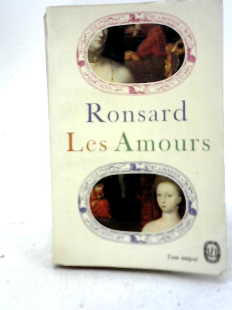Les Amours By Ronsard