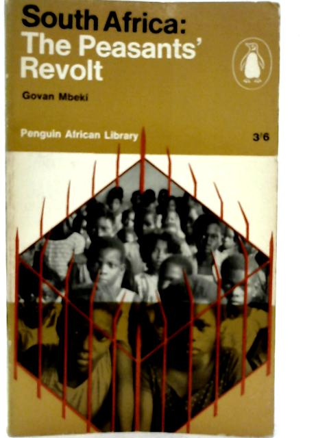 South Africa: The Peasant's Revolt By Govan Mbeki