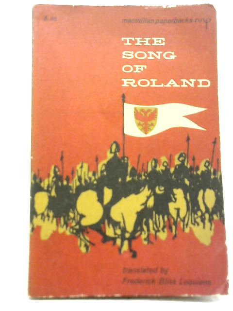 Song of Roland By Frederick Bliss Luquiens