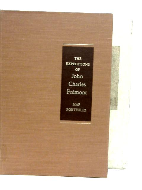 The Expeditions of John Charles Fremont Map Portfolio By Donald Jackson