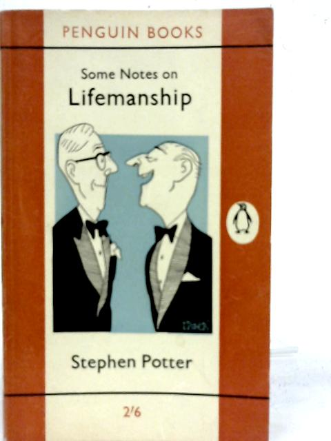 Some Notes on Lifemanship By Stephen Potter