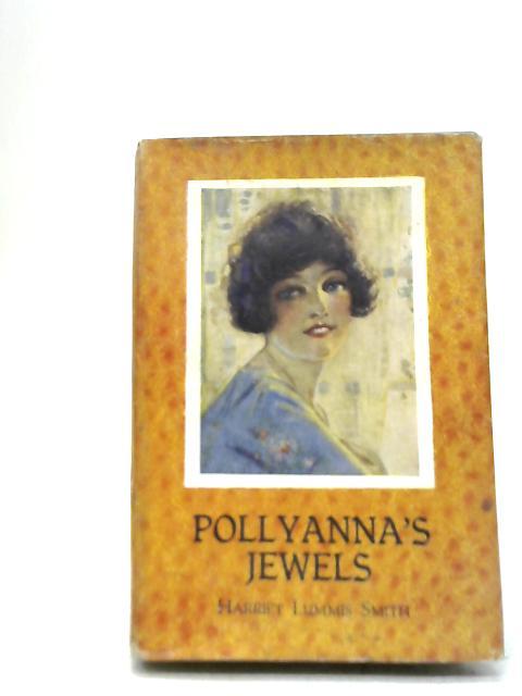 Pollyanna's Jewels By Harriet Lummis Smith