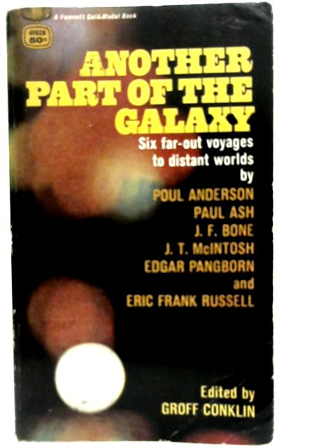 Another Part of the Galaxy By Groff Conklin