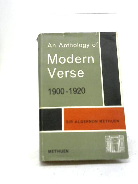 An Anthology Of Modern Verse, 1900-1920 By Algernon Methuen