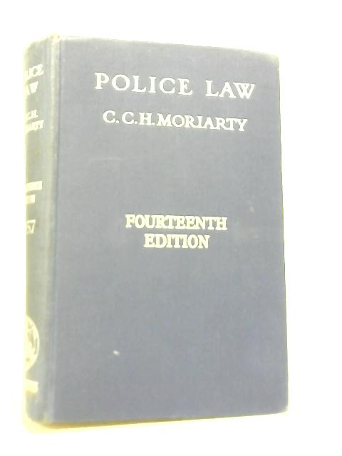 Police Law By Cecil C. H. Moriarty