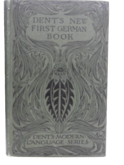 Dent's New First German Book By Walter Rippmann et al
