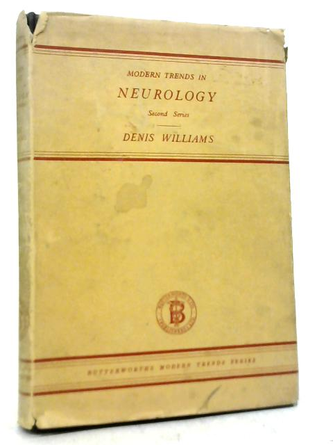 Modern Trends in Neurology By Denis Williams