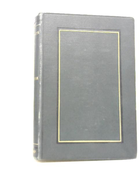 The Works of Alfred Tennyson Vol IV: In Memoriam and Maud By Alfred Tennyson