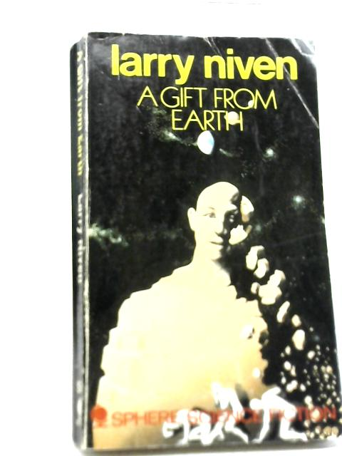 Gift From Earth By Larry Niven
