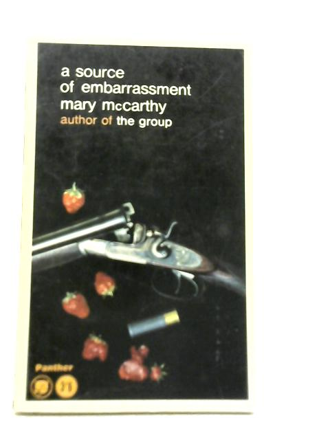 A Source Of Embarrassment By Mary Mccarthy