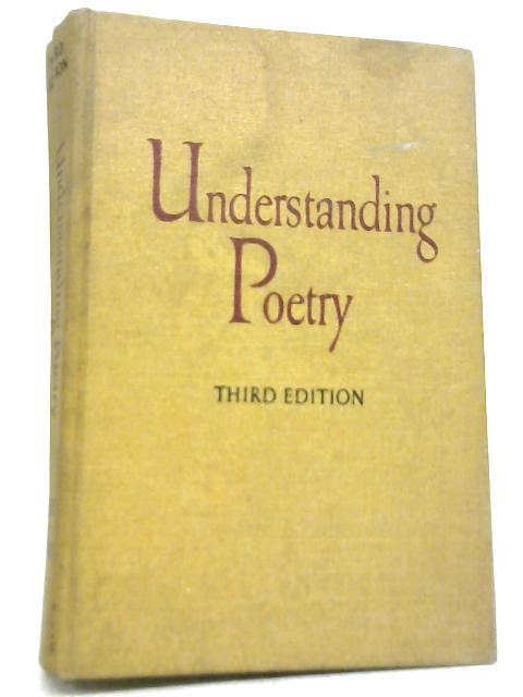 Understanding Poetry By C. Brooks
