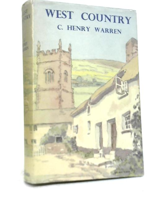 The Face of Britain West Country By C. Henry Warren