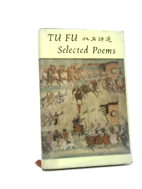 Tu Fu: Selected Poems By Feng Chin