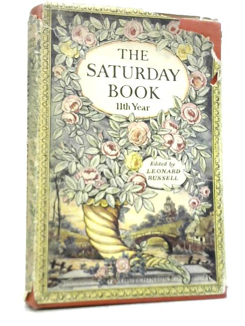 The Saturday Book Eleventh Annual By Leonard Russell