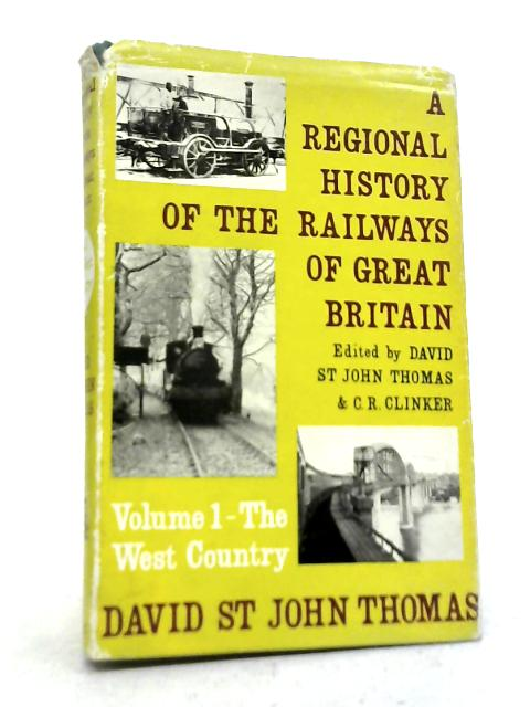 The West Country Vol I By David St John Thomas