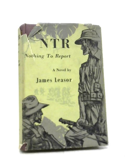 NTR: Nothing To Report By James Leasor