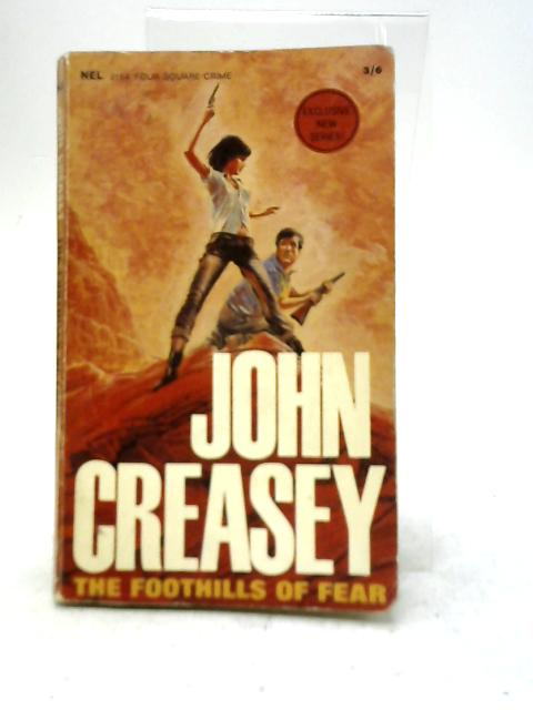 The Foothills of Fear By John Creasey