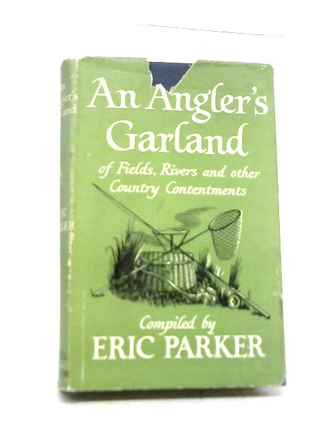 An Angler's Garland By Eric Parker