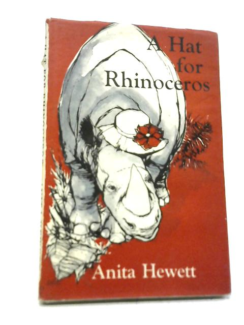 Hat For Rhinoceros By Anita Hewett
