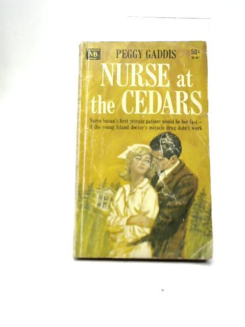 Nurse at The Cedars By Peggy Gaddis