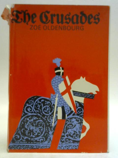 The Crusades By Zoe Oldenbourg