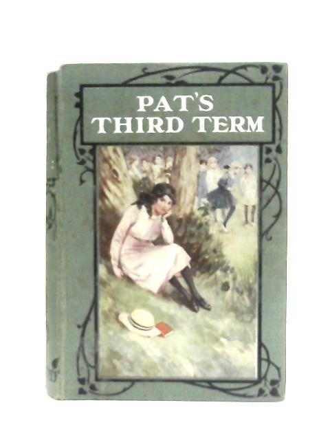 Pat's Third Term By Christine Chaundler