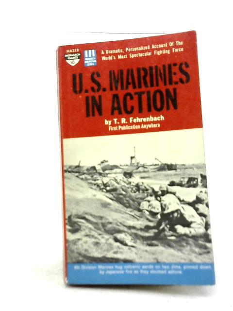 US Marines in Action By T R Fehrenbach