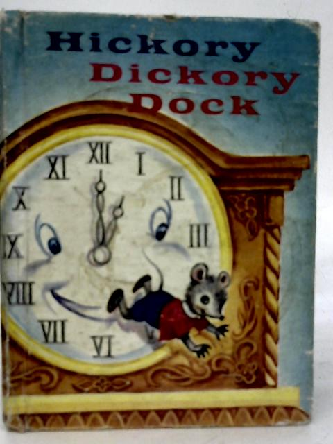 Hickory Dickory Dock By Helen Wing