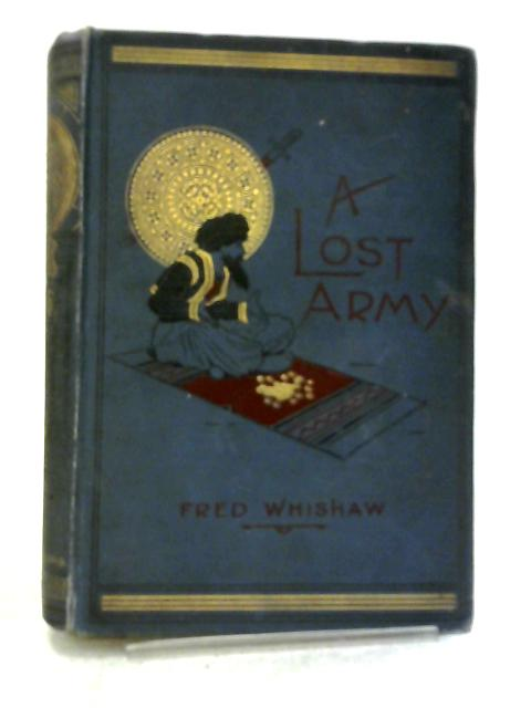 A Lost Army By Fred Whishaw