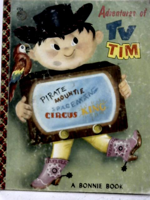 Adventures of TV Tim By Unstated