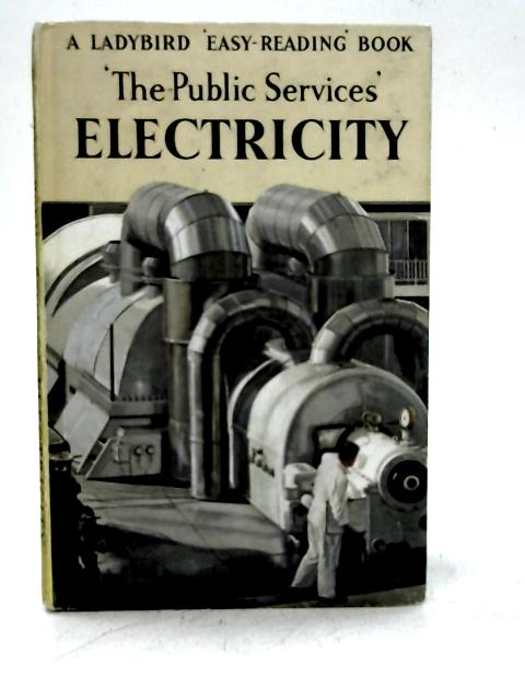 The Public Services: Electricity By I & J Havenhand
