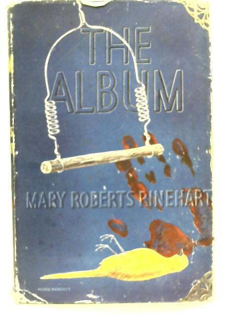 The Album By Mary Roberts Rinehart